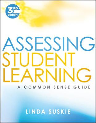 Assessing Student Learning by Linda Suskie