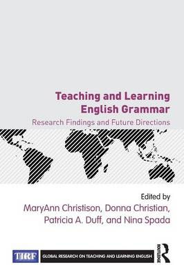 Teaching and Learning English Grammar by MaryAnn Christison