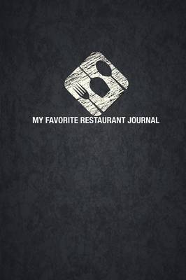 My Favorite Restaurant Journal by The Blokehead