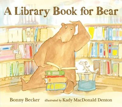 Library Book for Bear by Bonny Becker