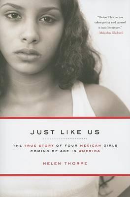 Just Like Us by Helen Thorpe