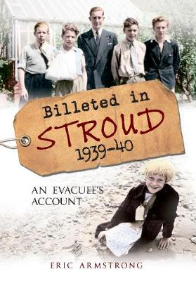 Billeted in Stroud 1939-40 by Eric Armstrong