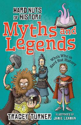 Hard Nuts of History: Myths and Legends by Tracey Turner