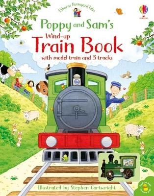 Poppy and Sam's Wind-up Train Book by Heather Amery