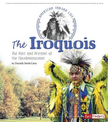 The Iroquois by Danielle Smith-Llera