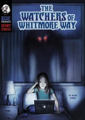 The Watchers of Whitmore Way by Megan Atwood