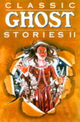 Classic Ghost Stories: v. 2 by Glen Bledsoe