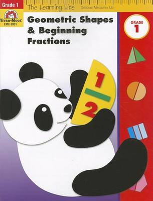 Geometric Shapes & Beginning Fractions, Grade 1 by Evan-Moor Educational Publishers
