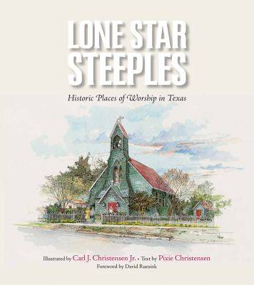 Lone Star Steeples by Carl J. Christensen