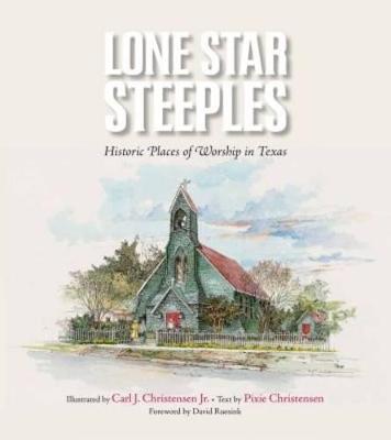 Lone Star Steeples by Carl J. Christensen