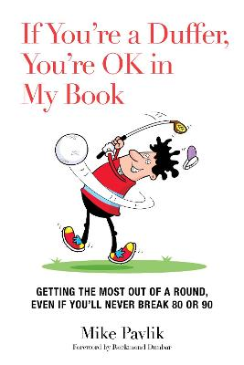 If You're a Duffer, You're OK in My Book by Mike Pavlik