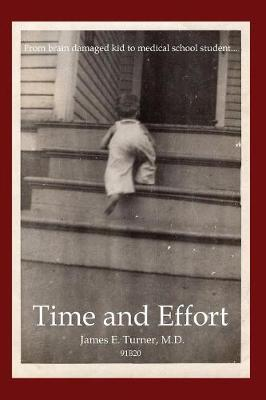 Time and Effort by James E Turner