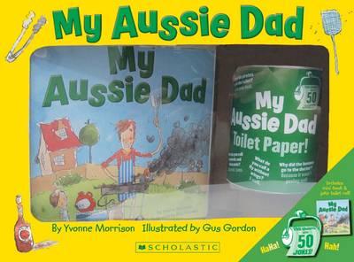 My Aussie Dad  + Joke Toilet Roll Boxed Set by Yvonne Morrison