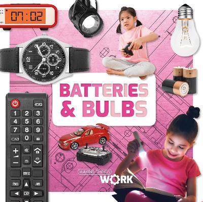 Batteries & Bulbs by Robin Twiddy