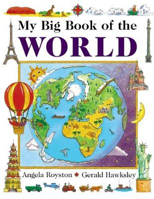 My Big Book of the World by Angela Royston