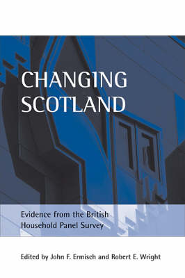 Changing Scotland by John F. Ermisch