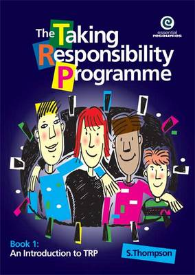 The Taking Responsibility Programme: Bk. 1 by Stephanie Thompson