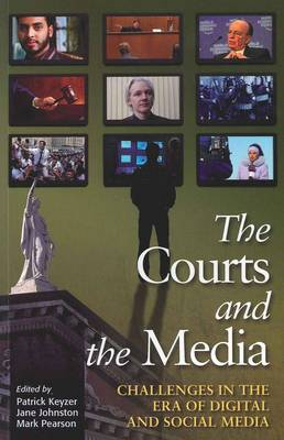 Courts and the Media by Patrick Keyzer