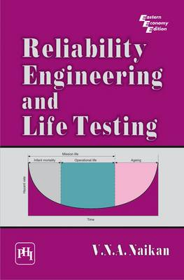 Reliability Engineering and Life Testing by V.N.A. Naikan