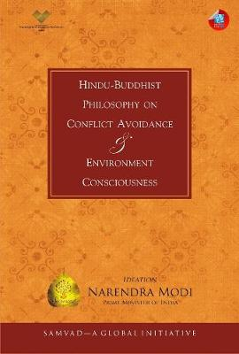 Hindu-Buddhist Philosophy on Conflict Avoidance & Environment Consciousness by Narendra Modi