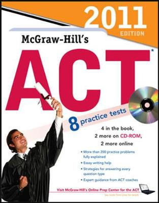 McGraw-Hill's ACT with CD-ROM, 2011 Edition by Steven Dulan