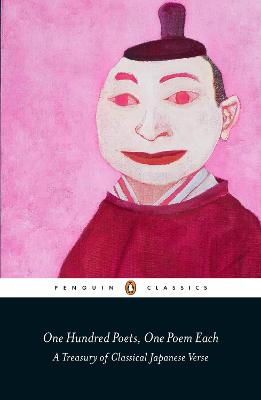 One Hundred Poets, One Poem Each: A Treasury of Classical Japanese Verse by Peter Macmillan