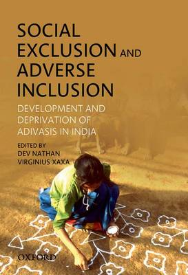 Social Exclusion and Adverse Inclusion by Dev Nathan