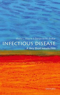 Infectious Disease: A Very Short Introduction by Benjamin M. Bolker