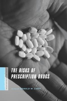 The Risks of Prescription Drugs by Donald Light