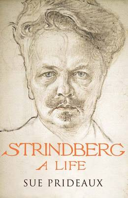 Strindberg by Sue Prideaux