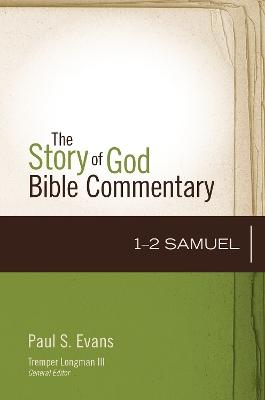 1-2 Samuel by Paul S Evans