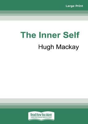 The Inner Self by Hugh MacKay