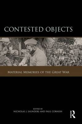 Contested Objects by Nicholas J. Saunders