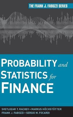 Probability and Statistics for Finance by Svetlozar T. Rachev