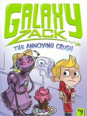 The Annoying Crush by Ray O'Ryan