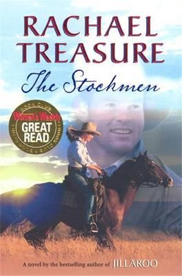 The The Stockmen: A Novel by Rachael Treasure