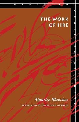 The Work of Fire by Maurice Blanchot