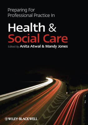 Preparing for Professional Practice in Health and Social Care book