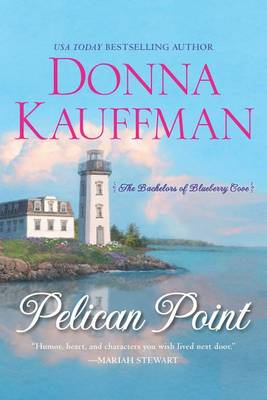 Pelican Point by Donna Kauffman