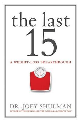 The Last 15 by Joey Shulman