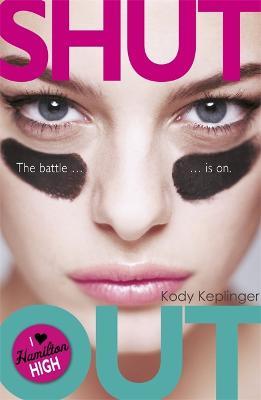 Hamilton High: Shut Out by Kody Keplinger