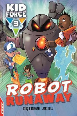 EDGE: Kid Force 3: Robot Runaway by Tony Bradman
