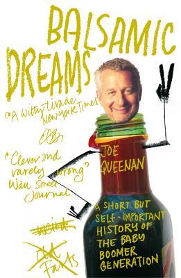 Balsamic Dreams by Joe Queenan