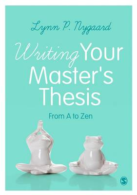 Writing Your Master's Thesis book