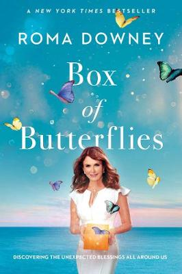 Box of Butterflies by Roma Downey