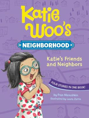 Katie's Friends and Neighbors by Fran Manushkin