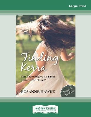 Beyond Borders (book 3): Finding Kerra by Rosanne Hawke