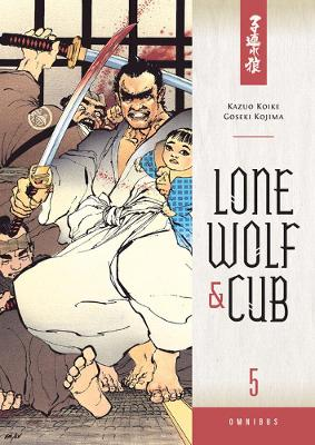 Lone Wolf And Cub Omnibus Volume 5 by Kazuo Koike