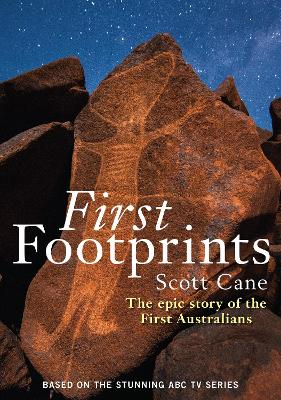 First Footprints by Scott Cane