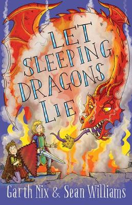 Let Sleeping Dragons Lie: Have Sword, Will Travel 2 by Garth Nix